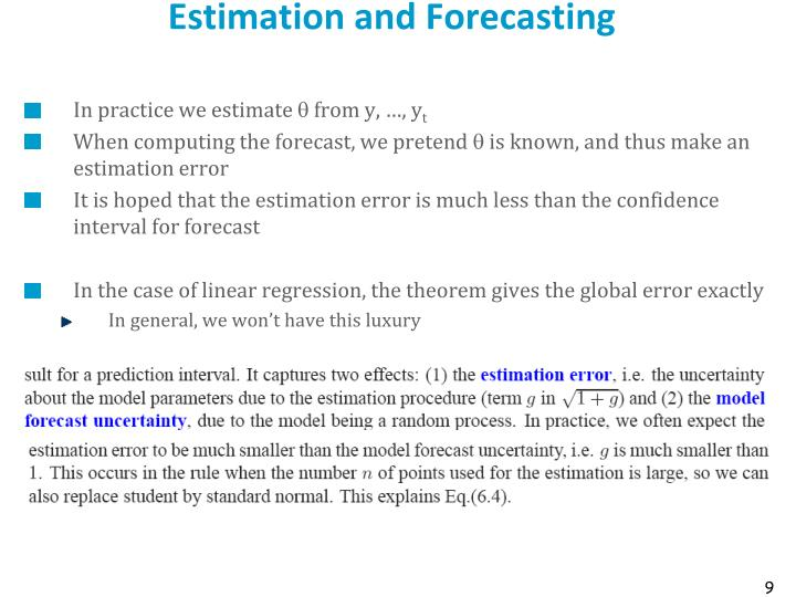 Estimation and Forecasting