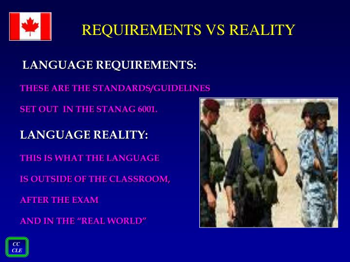 REQUIREMENTS VS REALITY