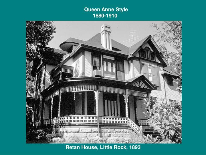 Queen Anne Style