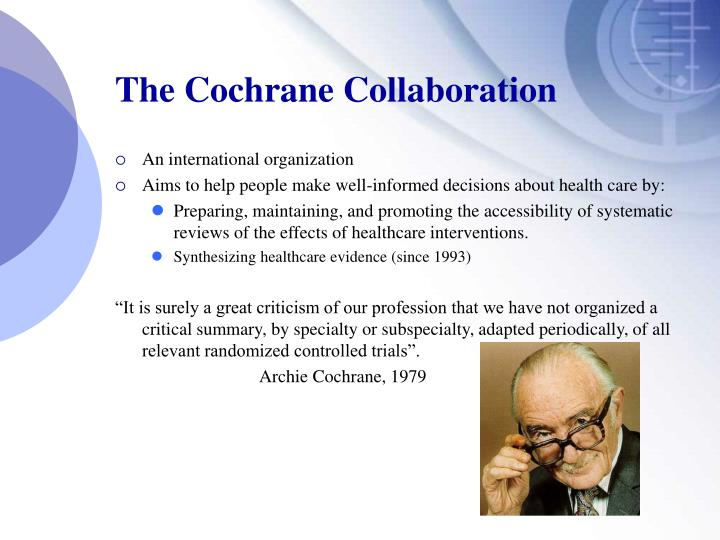 The Cochrane Collaboration