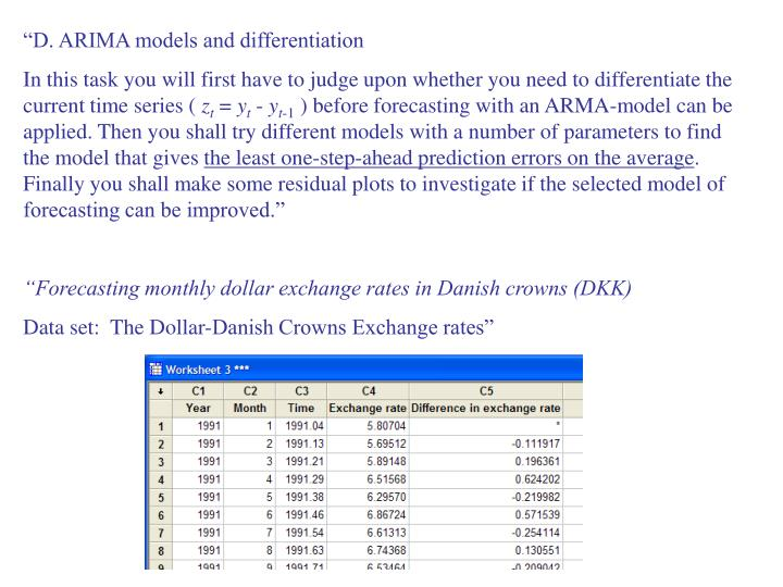 """""""D. ARIMA models and differentiation"""