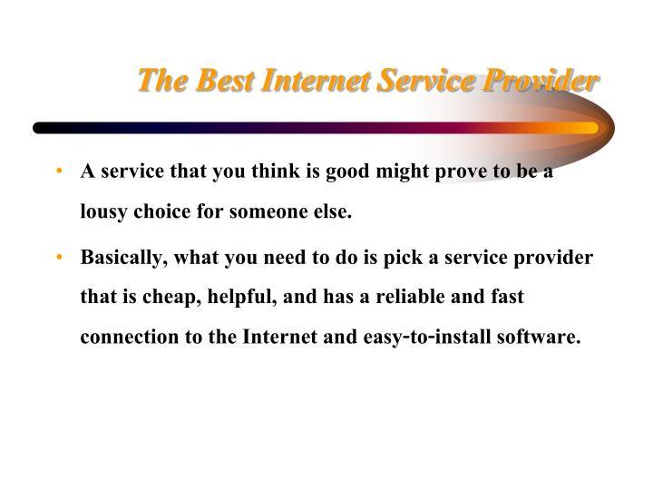 The Best Internet Service Provider