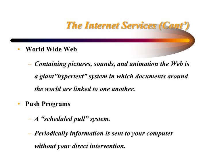 The Internet Services (Cont')