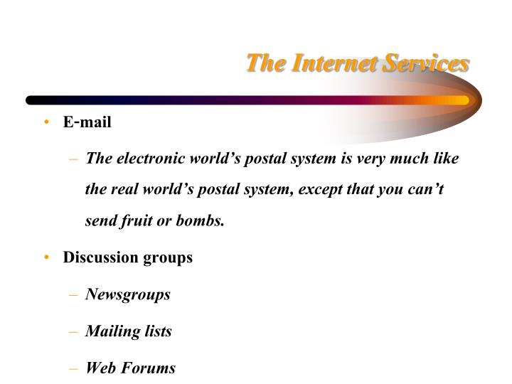 The Internet Services