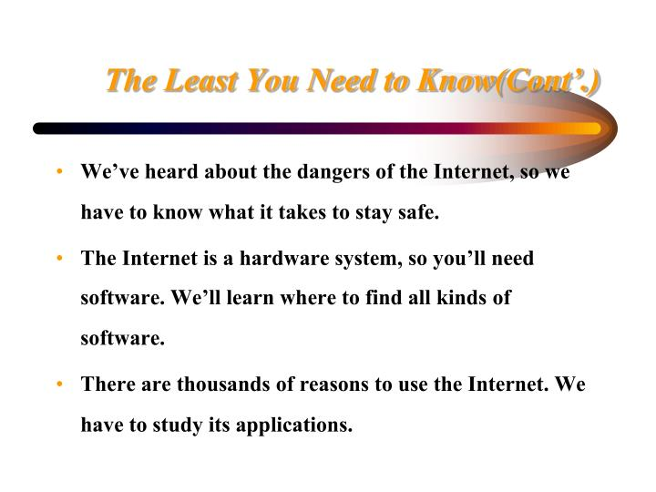 The Least You Need to Know(Cont'.)