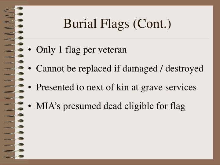 Burial Flags (Cont.)