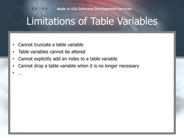 Limitations of Table Variables