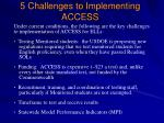 5 challenges to implementing access