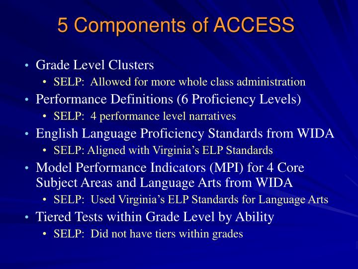 5 Components of ACCESS