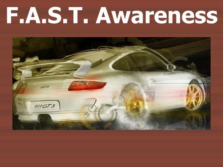 F.A.S.T. Awareness