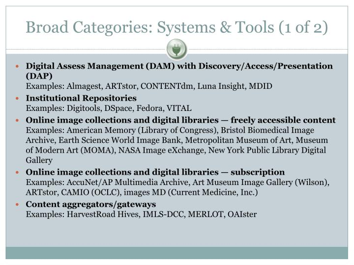 Broad Categories: Systems & Tools (1 of 2)