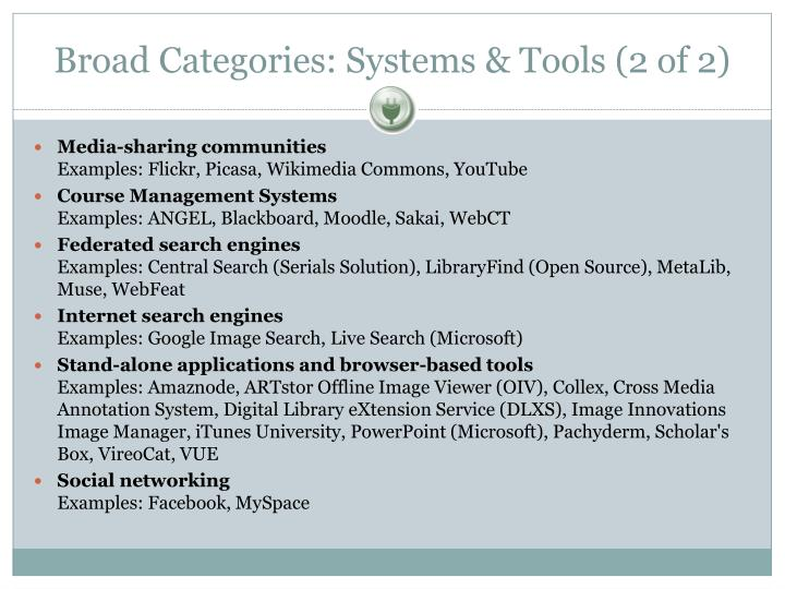 Broad Categories: Systems & Tools (2 of 2)
