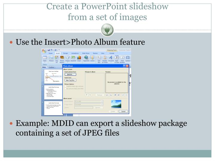 Create a PowerPoint slideshow