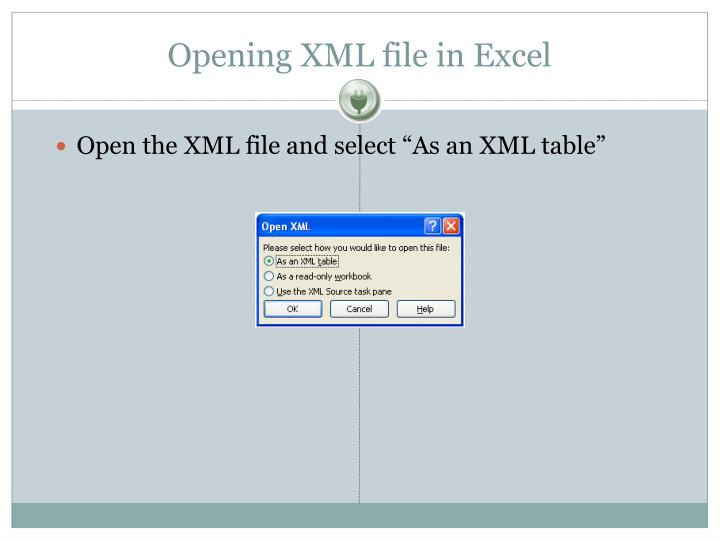 Opening XML file in Excel