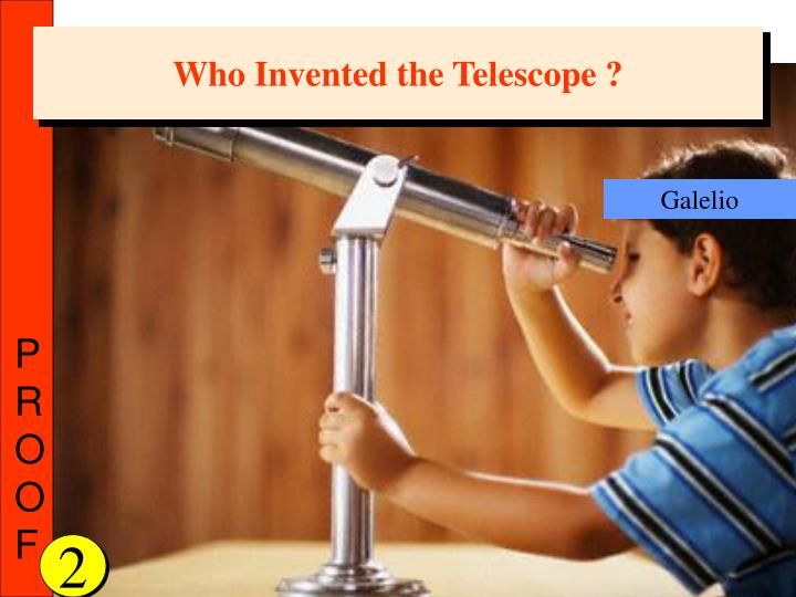 Who Invented the Telescope ?