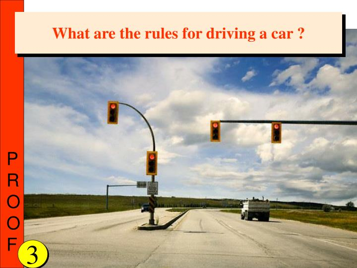 What are the rules for driving a car ?