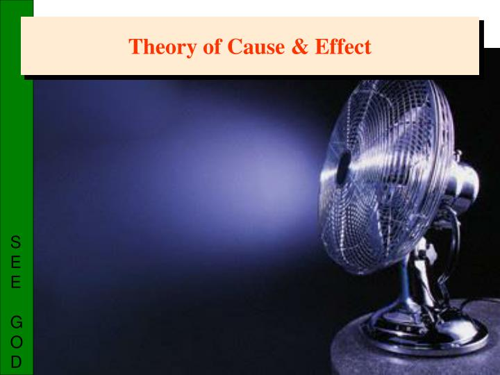 Theory of Cause & Effect