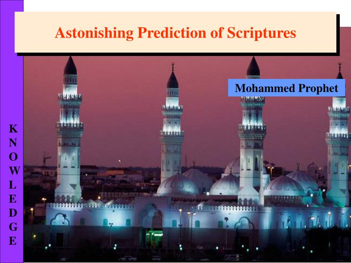 Astonishing Prediction of Scriptures