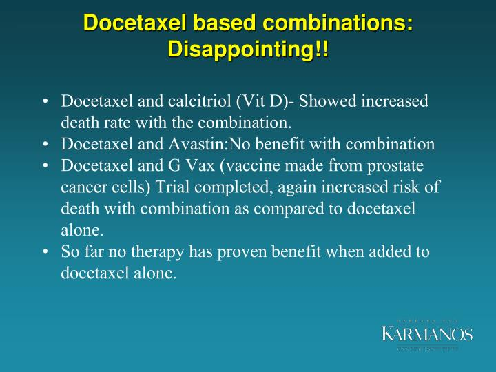 Docetaxel based combinations: