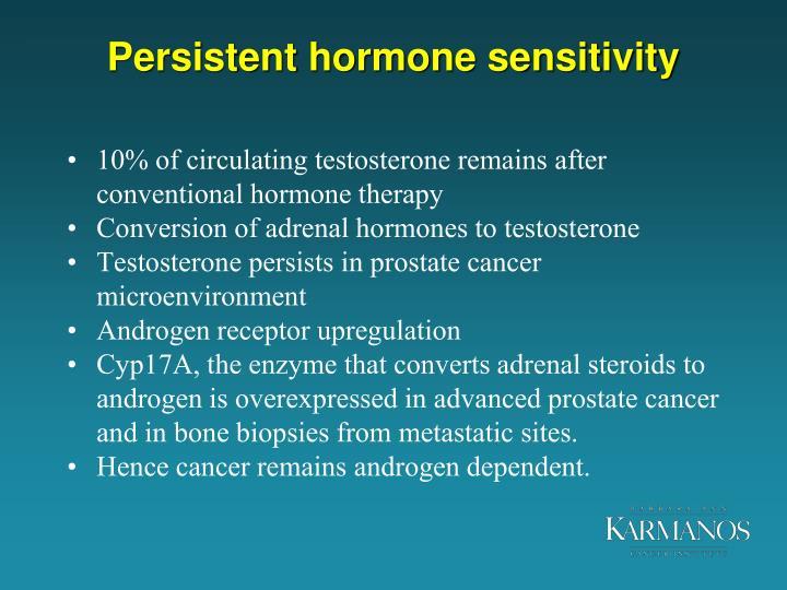 Persistent hormone sensitivity