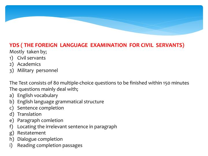 YDS ( THE FOREIGN  LANGUAGE  EXAMINATION  FOR CIVIL  SERVANTS)