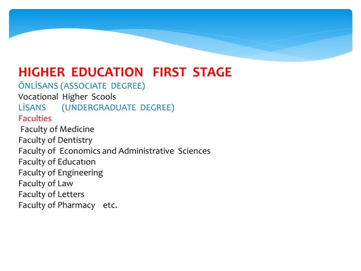 HIGHER  EDUCATION   FIRST  STAGE