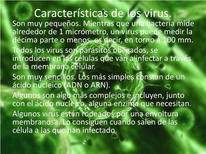 Características de los virus.