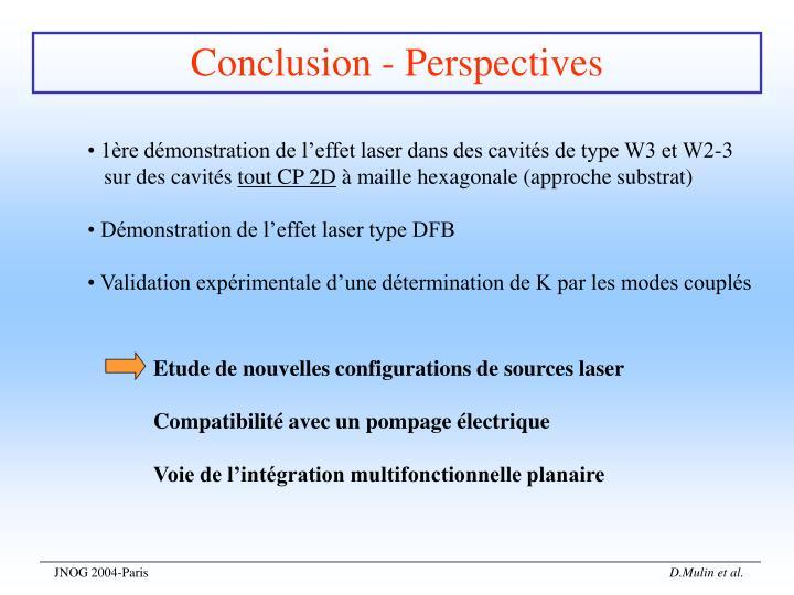 Etude de nouvelles configurations de sources laser
