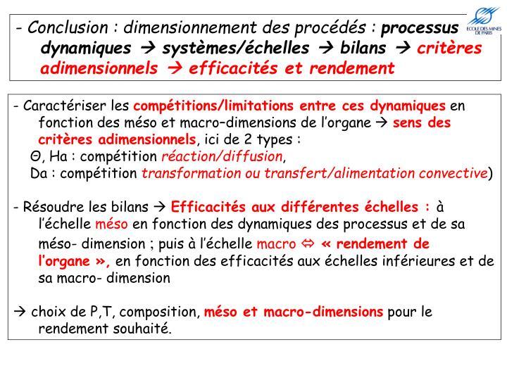 - Conclusion : dimensionnement des procédés :