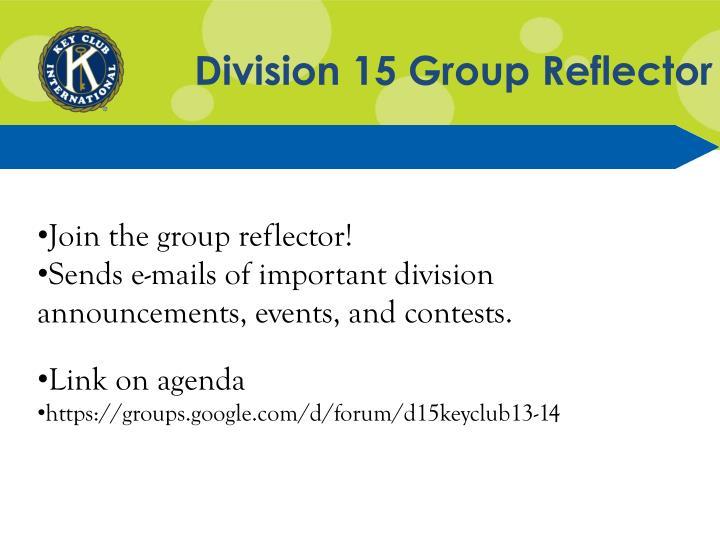 Division 15 Group Reflector