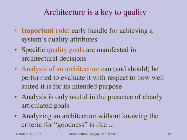 Architecture is a key to quality