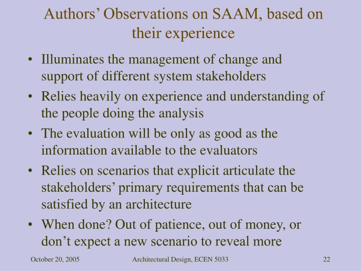 Authors' Observations on SAAM, based on their experience
