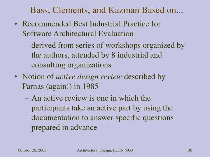 Bass, Clements, and Kazman Based on...