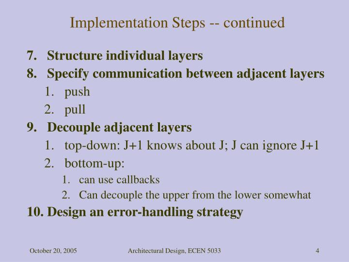 Implementation Steps -- continued