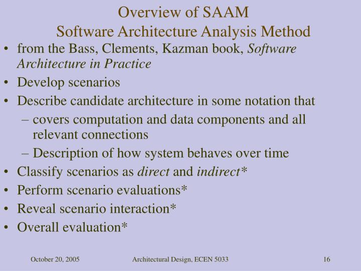 Overview of SAAM