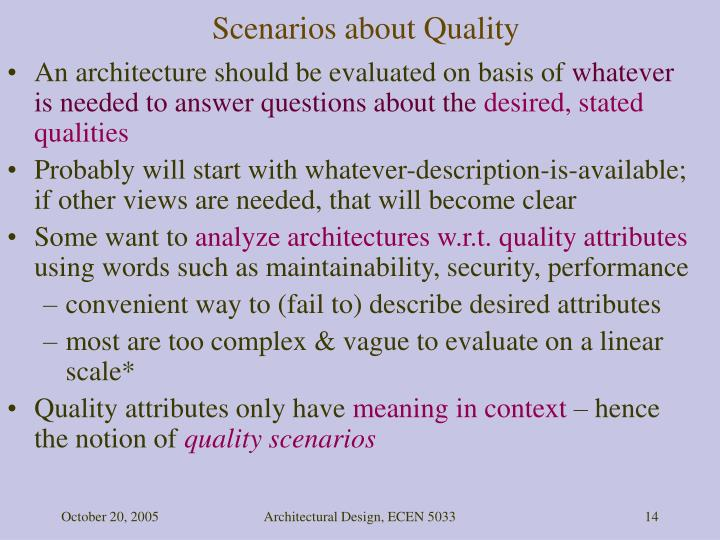 Scenarios about Quality