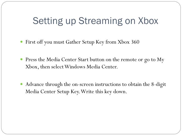 Setting up Streaming on Xbox