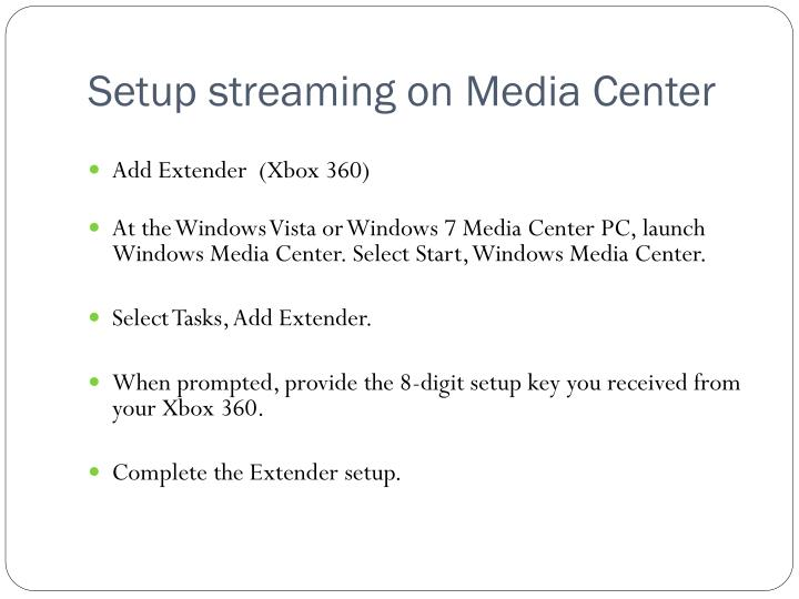 Setup streaming on Media Center