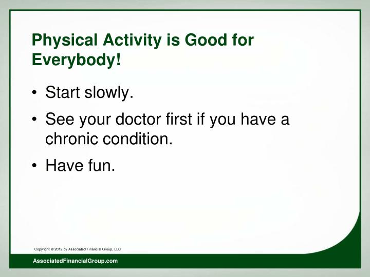 Physical Activity is Good for Everybody!