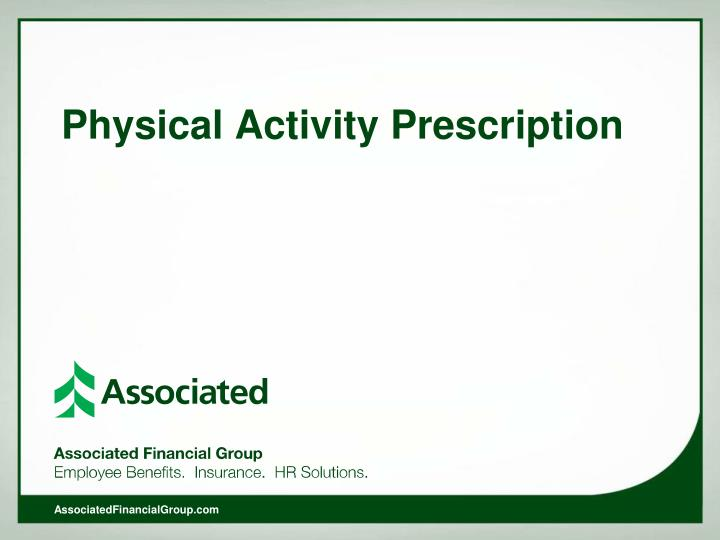 Physical Activity Prescription