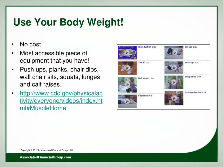 Use Your Body Weight!
