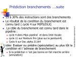 pr diction branchements suite