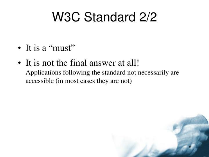 W3C Standard 2/2