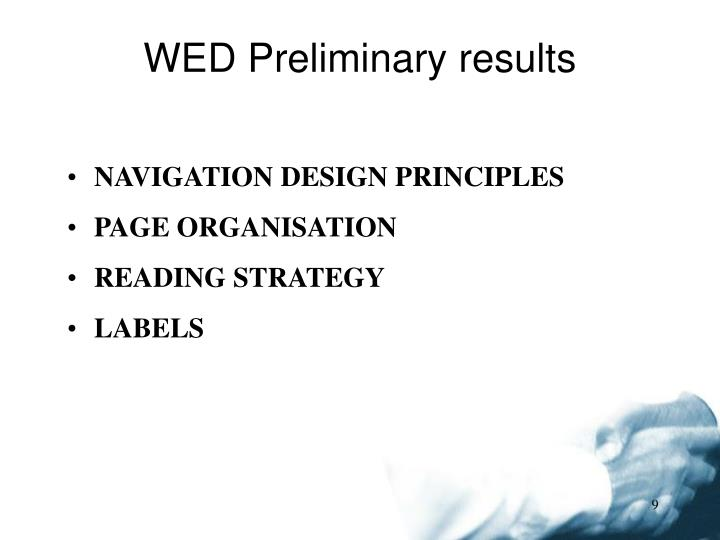 WED Preliminary results