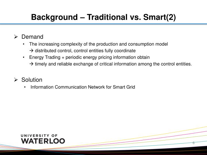 Background – Traditional vs. Smart(2)
