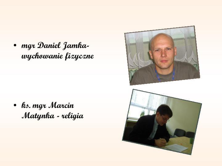 mgr Daniel Jamka-wychowanie fizyczne