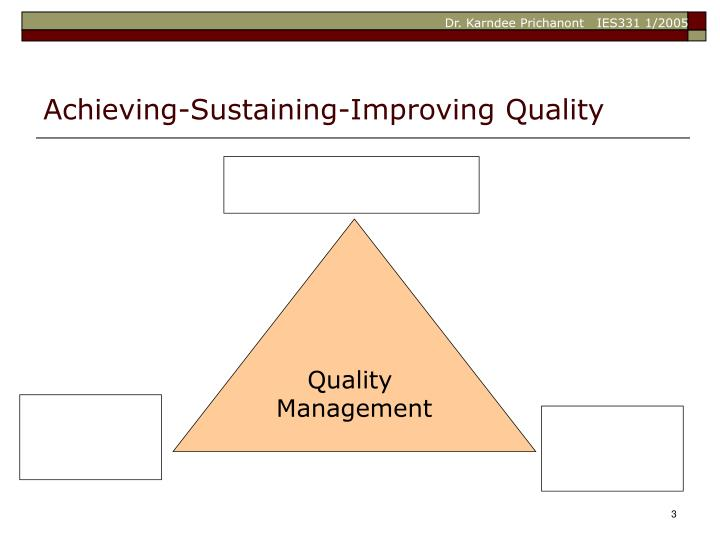 Achieving sustaining improving quality