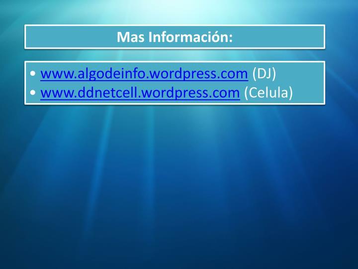 Mas Información: