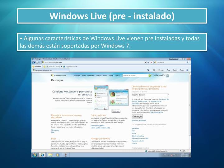 Windows Live (pre - instalado)