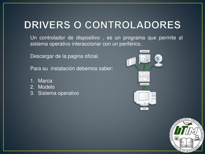 DRIVERS O CONTROLADORES